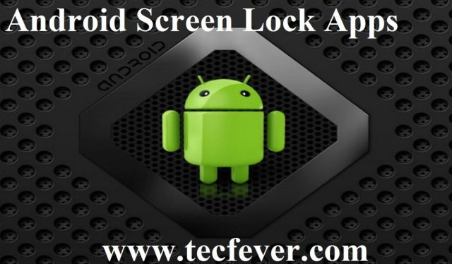 Android Lock Screen Applications