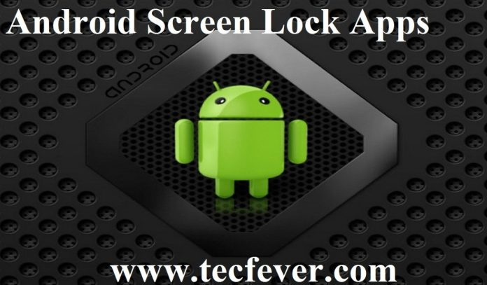 Android Screen Lock Applications