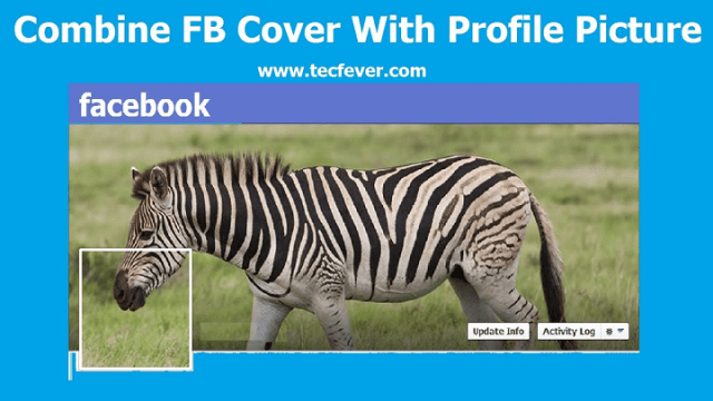 Combine Your Facebook Cover With The Profile Picture