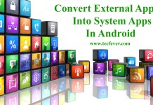 Convert External Apps Into System Apps In Android