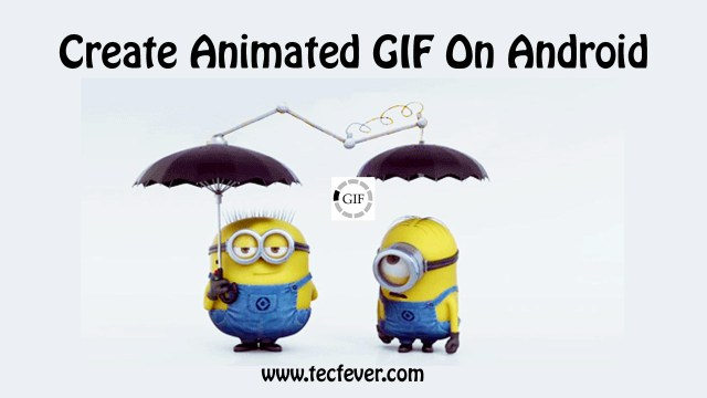 Create Animated GIF On Android