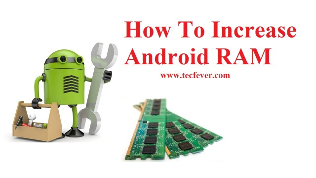 How To Increase Android RAM