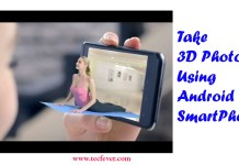Take 3D Photos Using Android