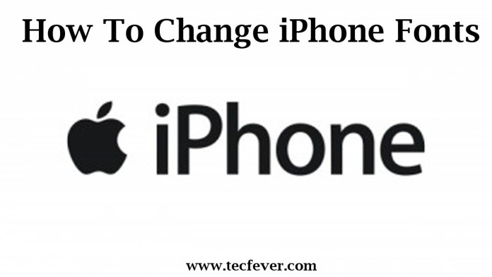 How To Change iPhone Fonts