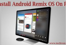 Install Android Remix OS On PC