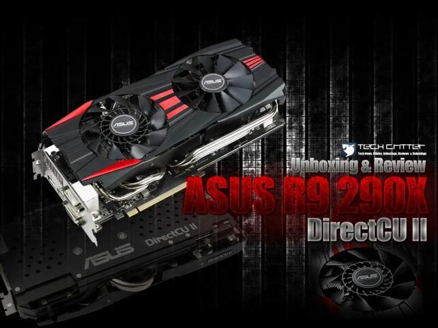 Unboxing & Review: ASUS R9 290X DirectCU II OC 37