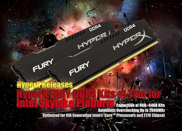 HyperX Releases HyperX FURY DDR4 Kits of Two for Intel Skylake Platform 3