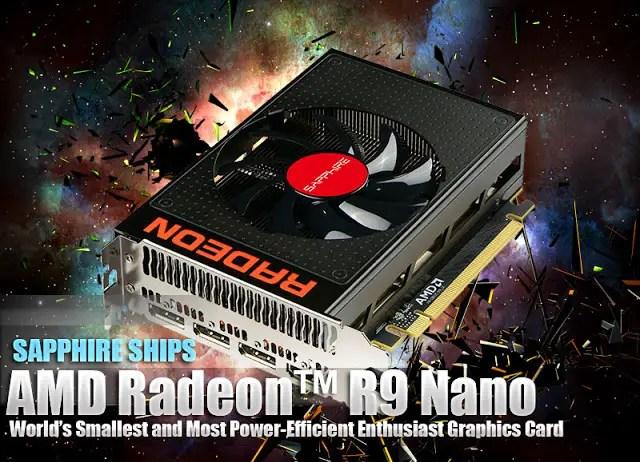 SAPPHIRE SHIPS AMD Radeon™ R9 Nano 7