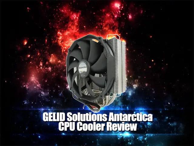 Unboxing & Review: GELID Solutions Antarctica CPU Cooler 53