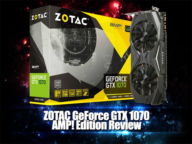 Unboxing & Review: ZOTAC GeForce GTX 1070 AMP! Edition 37