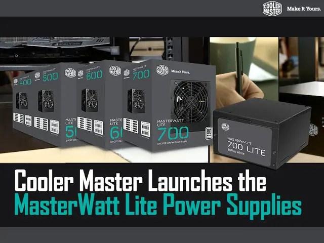 Cooler Master Launches the MasterWatt Lite Power Supplies 1