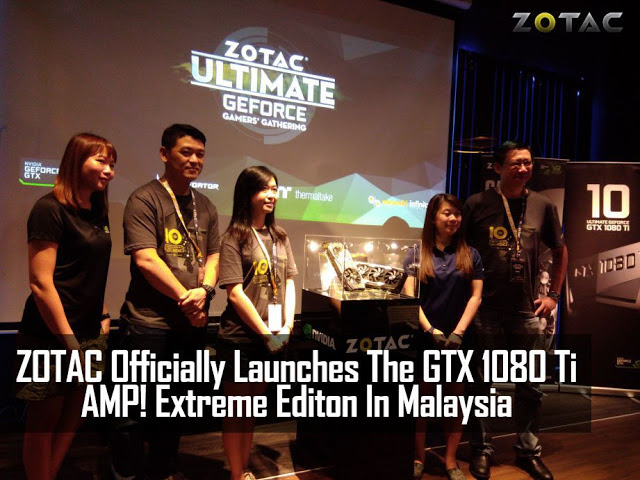 ZOTAC Officially Launches The GTX 1080 Ti AMP! Extreme Edition In Malaysia 1