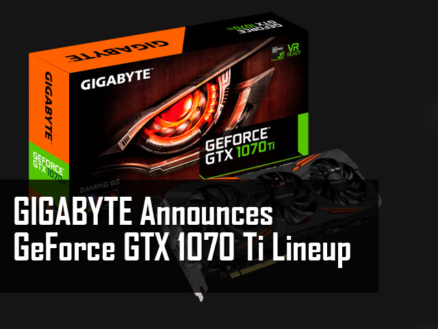 Gigabyte Announces GeForce GTX 1070 Ti Lineup 1