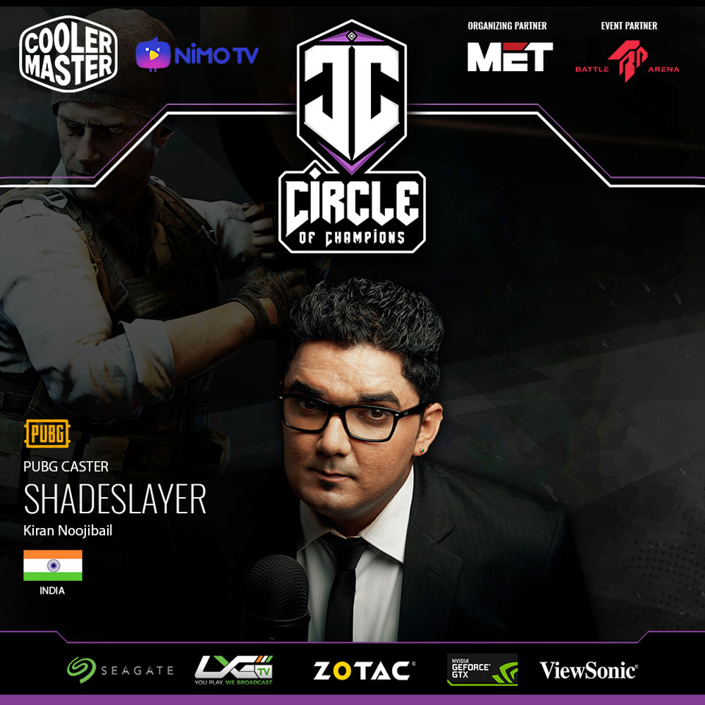 Cooler Master Regional Circle of Champions Qualifiers Caster (India)