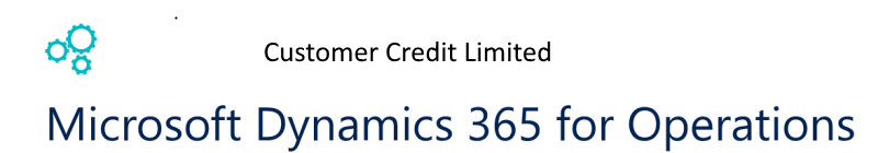 Customer Credit limit in Dynamics 365 for Finance and Operations