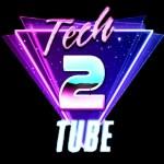 Tech2Tube