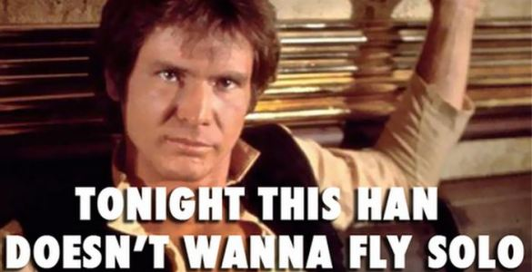 Han doesn't wanna fly solo