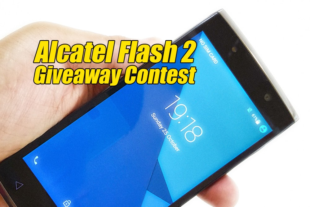 Alcatel Flash 2 Giveaway Contest