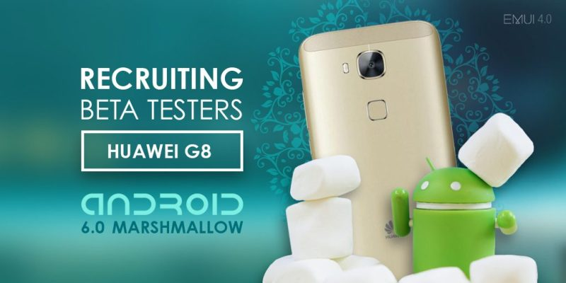 Huawei G8 Android Marshmallow Beta