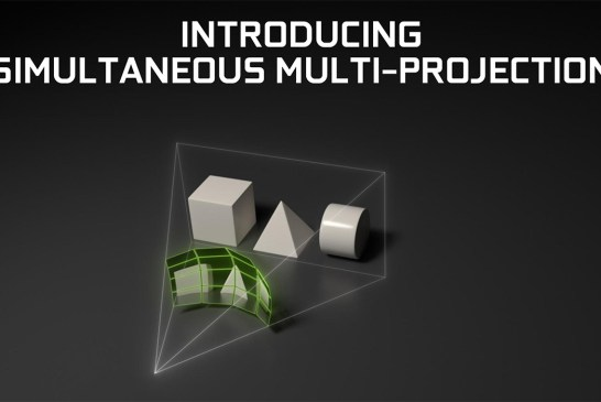 NVIDIA Simultaneous Multi-Projection Explained