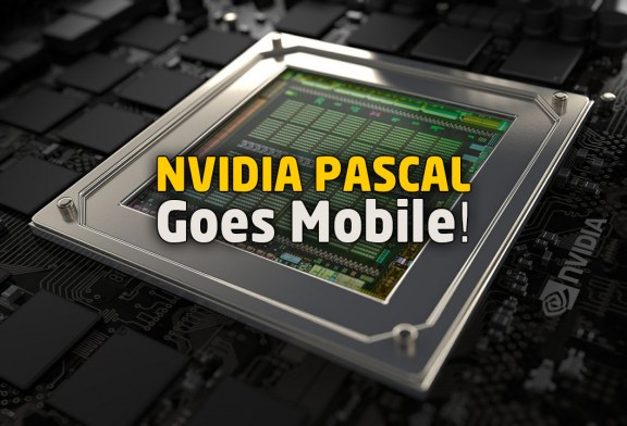 Tech ARP Exclusive : NVIDIA Pascal Mobile GPU Specifications & Details!