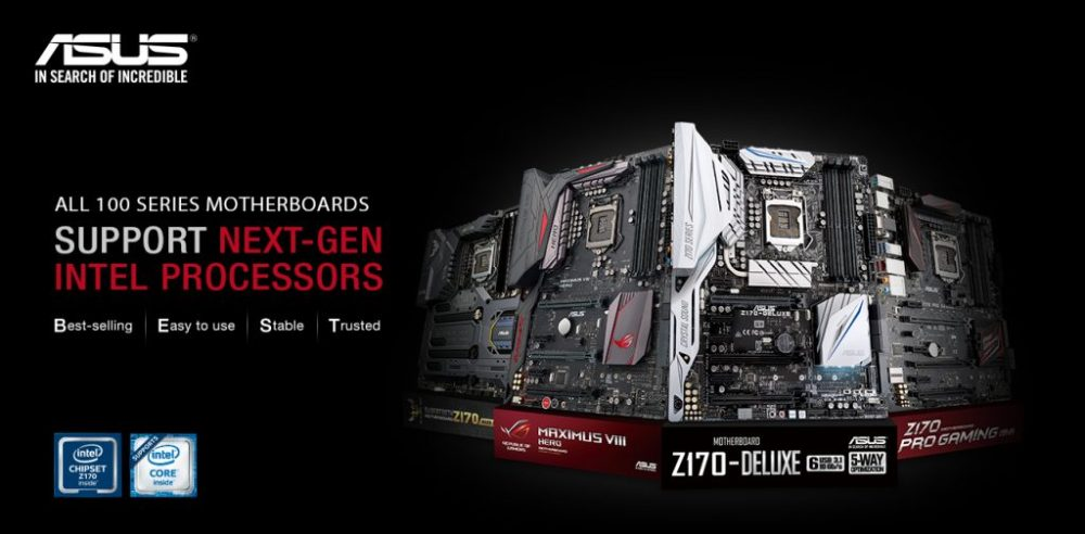 ASUS 100 Series Motherboards Now Support Next-Gen LGA 1151 CPUs