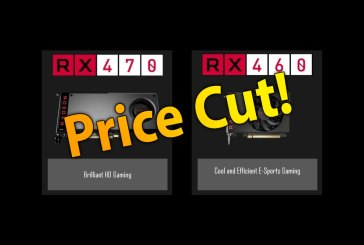 AMD Radeon RX 470 & RX 460 Price Cuts Announced!
