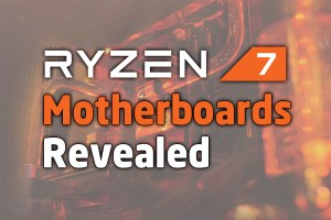 The 34 New AMD Ryzen 7 Motherboards Revealed - Page 5 : The BIOSTAR