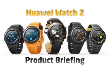 The Complete Huawei Watch 2 Product Briefing