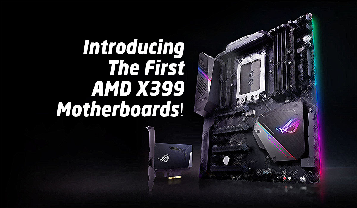 Introducing The First Amd X399 Threadripper Motherboards Tech Arp