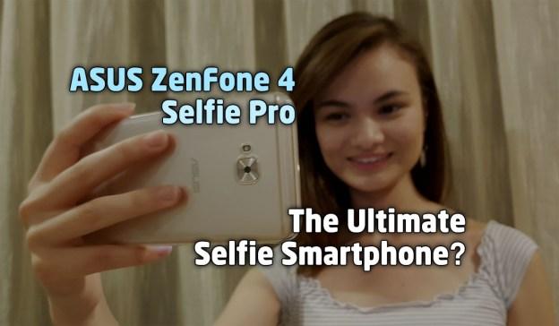The ASUS ZenFone 4 Selfie Pro (ZD552KL) Review