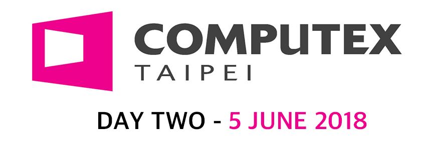 Computex 2018 Day 2