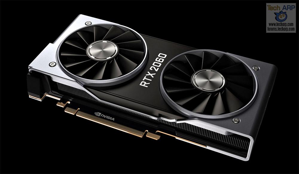 The NVIDIA GeForce RTX 2060 Debuts At US$349!