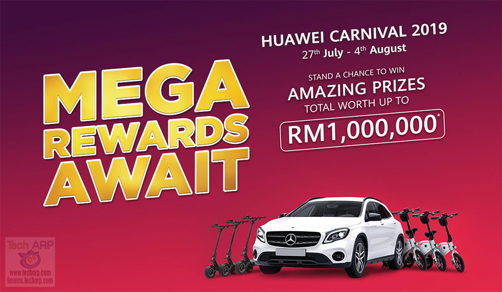 HUAWEI Carnival 2019 - Win Up To RM 1 Million In Prizes