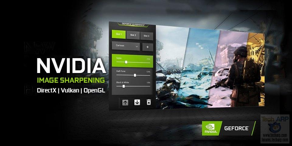 NVIDIA Image Sharpening For DirectX, Vulkan + OpenGL