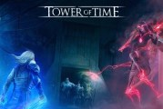 Tower of Time : Get It FREE For A Limited Time!