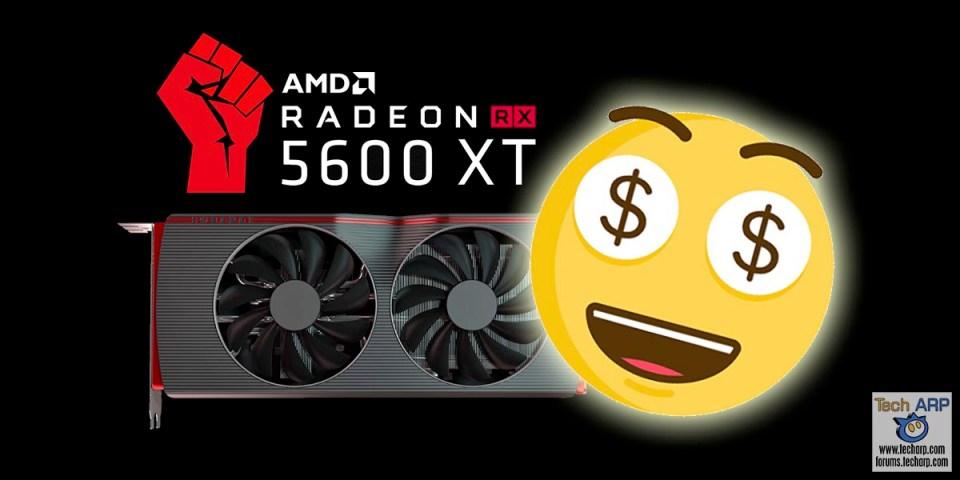 AMD Clarifies Last-Minute RX 5600 XT Power-Up!