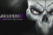 DARKSIDERS II Deathinitive Edition : Get It FREE Now!