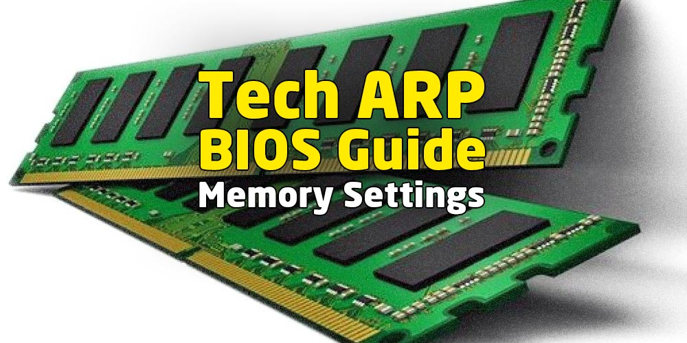 Memory DQ Drive Strength from The Tech ARP BIOS Guide!