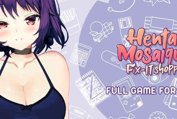 Hentai Mosaique Fix-IT Shoppe : How To Get It FREE!