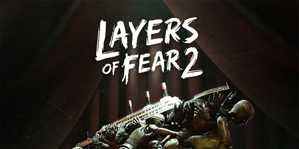 Layers of Fear 2 : Get It FREE For A Limited Time!