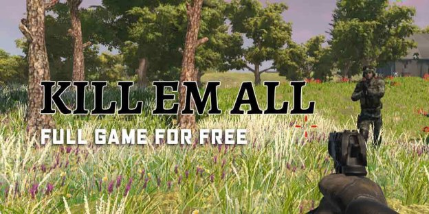 Kill Em All : How To Get This Game For FREE!