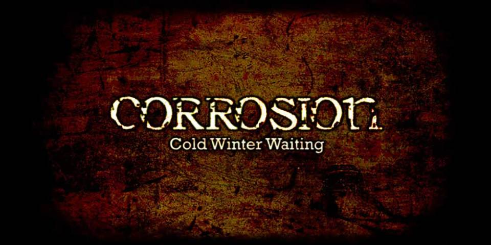 Corrosion : Cold Winter Waiting - Get It FREE!