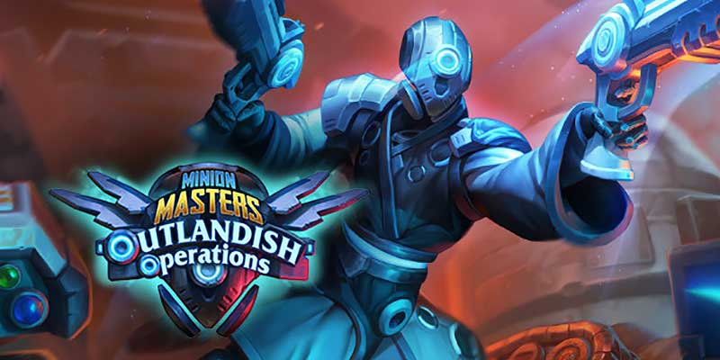 Minion Masters + Outlandish Operations : Get Them FREE!