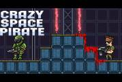 Crazy Space Pirate : Get This Game For FREE!
