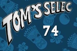 Tom's Selec - 74
