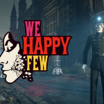 Preview jeu vidéo : We Happy Few (early access)