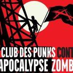Le club des punks contre l'apocalypse zombie.