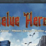 Twelve Heroes : la review