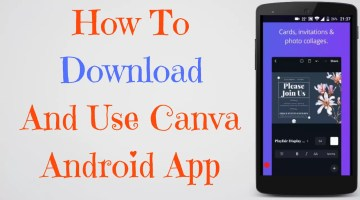 How To Download And Use Canva Android App